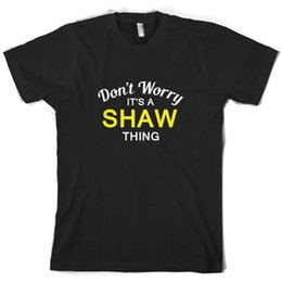 $enCountryForm.capitalKeyWord Australia - Don't Worry It's a SHAW Thing! - Mens T-Shirt - Family - Custom Name Gift Print T-shirt,Hip Hop Tee Shirt,NEW ARRIVAL tees