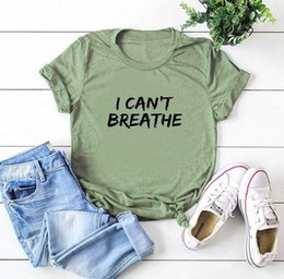 Wholesale short breathe resale online - I Can t Breathe Letter Print T Shirt Women Short Sleeve O Neck Loose Tshirt Summer Women Tee Shirt Tops Camisetas Mujer