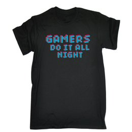 Gray console online shopping - Gamers Do It All Night T SHIRT Gaming Gamer Console Computer birthday giftFunny Unisex Casual Tshirt