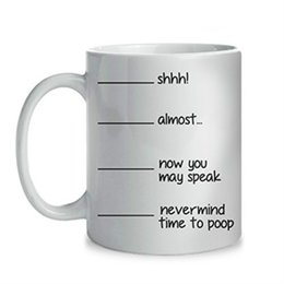 $enCountryForm.capitalKeyWord UK - Shh Almost Now You Can Speak Time to Poop Funny 11oz. Coffee Tea Mug. Unique Cup For Christmas Xmas Mother Father Day Birthday Gag Gifts