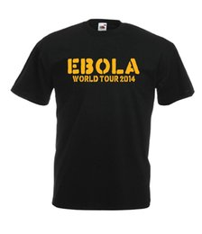 worlds funniest t shirts UK - EBOLA WORLD TOUR funny slogan christmas birthday present tee mens womens T SHIRT Custom Jersey t shirt