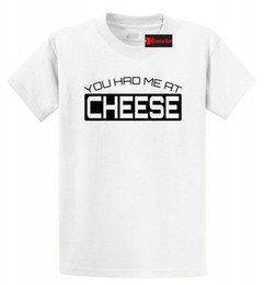 15991bfc You Had Me At Cheese Funny T Shirt Cheese Lover Dairy Food Gift Tee S-5XL  Funny free shipping Casual top