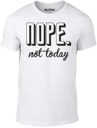 Cool Christmas Gifts Men Australia - Men's Nope Not Today T-Shirt Funny Negative No Design Slogan Gift Christmas Cool Casual pride t shirt men Unisex New
