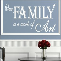 $enCountryForm.capitalKeyWord Australia - Large Wall Sticker Quote Our Family Is A Work Of Art Vinyl Decal Modern Decal Wall Art Tattoos