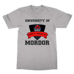 $enCountryForm.capitalKeyWord UK - University of Mordor Simply Walk In unisex t-shirt funny lotr lord of the rings Funny free shipping Unisex Casual top