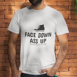a2ec9f29b FACE DOWN ASS UP THAT'S THE WAY I TIE MY SHOES MEN'S WHITE T-SHIRT SIZE  S-5XL white black grey red trousers tshirt