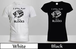 Funny Blocks NZ - I still play with blocks T-Shirt Men's Women's Mechanic Engine Funny Shirt 2Funny free shipping Unisex Casual Tshirt top