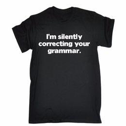 Originals T Shirts NZ - Im Silently Correcting Your Grammar T-Shirt Geek Teacher Funny Birthday Gift Original Tops Novelty