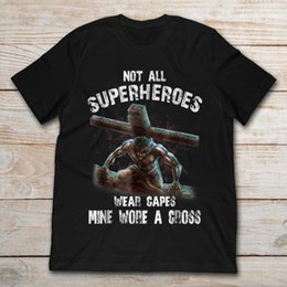 Superhero Shirts Wholesale Australia - Brand Not All Superheroes Wear Capes Mine Wore A Cross T-Shirt Men's Short Sleeve T-Shirt