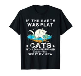 flattering plus size clothes Canada - If The Earth Was Flat Cats Would Have Pushed Everything2020 New 100% Cotton T-Shirts Men T Shirt Clothing Plus Size Tees