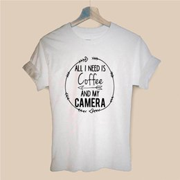 camera drop shipping Australia - All I Need Coffee and My Camera Photographer Print Women Tshirt Casual Cotton Hipster Funny T Shirt for Girl Top Tee Drop Ship