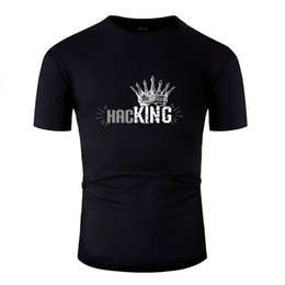 Wholesale geek king online – design Funny King Of Hacking Hacker Or Computer Geek Gift T Shirt Letters Boy Girl T Shirts Crew Neck High Quality