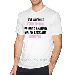 d tees Australia - Grays Anatomy T Shirt I Have Watched Every Episode Of Greys T-Shirt 100 Percent Cotton 100% Graphic Tee Shirt Mens Tshirt