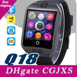 smart watch phone q18 NZ - Q18 Smart Watches For Android Phones Bluetooth Smartwatch With Camera Original Q18 Support Tf Sim Card Slot Bluetooth Nfc Connection