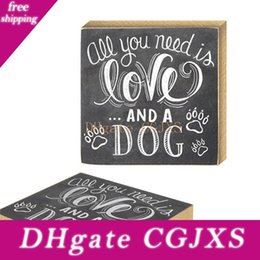 wood signs home decor UK - All You Need Is Love And A Dog Wooden Sign Chalkboards Desktop Sign Table Decoration Wood Sign Plaque Dog Artwork For Home Decor
