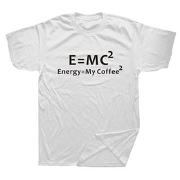 geek clothes UK - Summer Men T Shirt Math Equations Energy Equal My Coffee Funny Brand Clothing Be Rational Get Real Nerdy Geek Pi Nerd T-shirt
