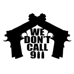 15cm*10cm Personalized Don't Call We Gun Handsome And Cool Stickers Funny Car Stickers Car Accessories