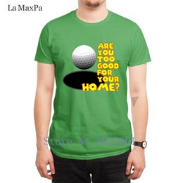 Designing Lazer T-shirt Are You Too Good For Your Home Camiseta Slogan Primavera camiseta agradável S-3xl