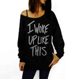 $enCountryForm.capitalKeyWord UK - Wholesale I Woke Up Like This T-shirt Casual Spring Cotton Pullover Black Round Neck Jumper Full Sleeve Letter Printed Tops Hoodies