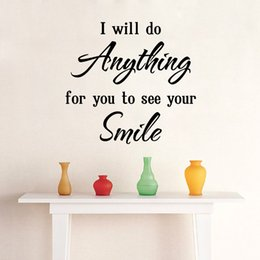 Graphic Art Quotes Canada - Love Saying Wall Quote Decal Sticker Decor Home Art Mural Poster ---I Will do anything for you to see your smile