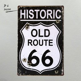 Wholesale DL Wedding decoration I HISTORIC OLD ROUTE Metal Plaque Wall Decor Painting ART vintage House Bar Tin Signs