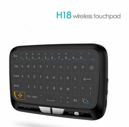 Discount android linux tv box H18 2.4G Mini Wireless Keyboard With full Touchpad Air Mouse for Windows PC Android TV Box Smart TV Projector Linux Mac