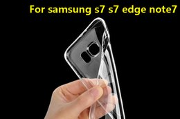 $enCountryForm.capitalKeyWord NZ - Cell Phone Cases For Samsung S7 S7 edge Note 7 Ultra Thin Crystal Transparent Soft TPU Silicone Cover+Retail box