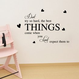 $enCountryForm.capitalKeyWord NZ - Don't Try so Hard the best things come when you least expect them to Wall Stickers Quote Inspiration Letters Home Decor Wall Poster Mural