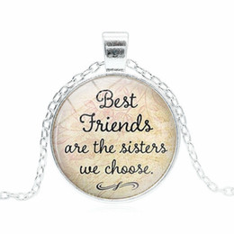 $enCountryForm.capitalKeyWord Canada - Gift for Best Friends Best Friends Are The Sisters We Choose Friendship Quote Pendant Handmade Glass Dome Necklace Free Shipping