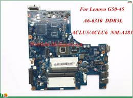 Материнская плата для материнской платы Lenovo G50-45 ACLU5 / ACLU6 NM-A281 A6-6310 Встроенная память DDR3L 100%