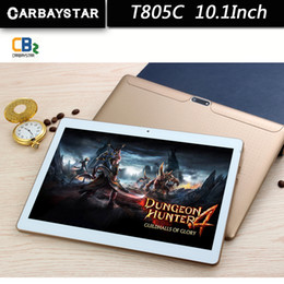 $enCountryForm.capitalKeyWord NZ - Wholesale- CARBAYSTAR T805C tablet 10.1 inch Octa Core Smart android tablet pc 5MP 1280*800 IPS screen phone call tablette Tablet computer