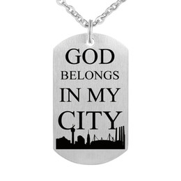 Laser Engraved Pendants NZ - Brushed Stainless Steel Charm Laser Engraved Dog Tag Pendant Necklace Gift - God belongs in my city