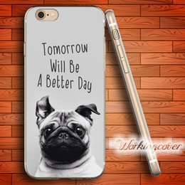 $enCountryForm.capitalKeyWord Canada - Capa Cute Dog Quotes Soft Clear TPU Case for iPhone 6 6S 7 Plus 5S SE 5 5C 4S 4 Case Silicone Cover.