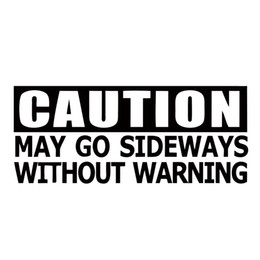 $enCountryForm.capitalKeyWord Canada - Hot Sale For Caution May Go Sideways Without Warning Sticker Funny Car Styling Jdm Drift Car Window Vinyl Graphics Decals