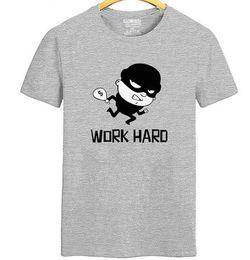 $enCountryForm.capitalKeyWord Canada - Work hard thief T shirt Funny cartoon short sleeve gown Street tees Leisure unisex clothing Quality cotton Tshirt