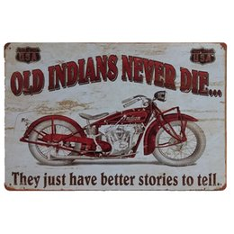 man cave wall art Canada - Old Indians Never Die Motorcycle Vintage Metal Tin Signs Funny Retro Art Poster Man Cave Bar Pub Home Wall Decorations Plaque
