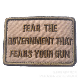 Logo Jackets Wholesale Canada - 30pc Fear the Government That Fears Your Gun Logo Morale Label Patch Sticker tactical backpack patches for cap jacket