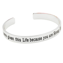 You Were Given This Life Because You.. Encouragement Engraved Cuff Inspirational Bracelet Copper bangle wholesale 10PCS lot Free Shipping on Sale