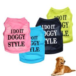 $enCountryForm.capitalKeyWord Canada - High Quality Dog Princess T-shirt Clothes Summer Clothing Print I DO IT DOGGY STYLE Costumes Summer Dog Cotton Vests 15