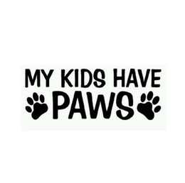 $enCountryForm.capitalKeyWord Canada - 18*7.5CM MY KIDS HAVE PAWS Animals Pets Dogs And Cats Window Car Stickers Reflective Stickers Decals For opel vw bmw ford Car