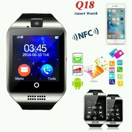 $enCountryForm.capitalKeyWord Canada - Q18 Smart Watch Bluetooth Smart watches For Android Phone with Camera Q18 Smartwatch Support TF SIM Card NFC Connection with Retail Package