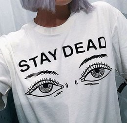 Barato Camisa Gráfica T Atacado-Wholesale- New 2016 Fashion Tops Mulheres T-Shirt Short Sleeve O-Neck White Camisetas Camisetas Feminino STAY DEAD Letter Print Graphic Tees Topo