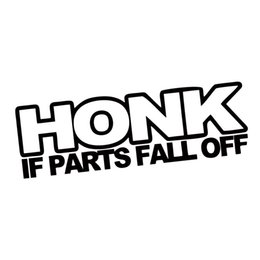 Wholesale New Product For Honk If Parts Fall Off Sticker Personality Funny Car Styling Jdm Car Window Vinyl Graphics Decals