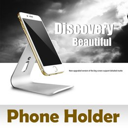 Wholesale NEW Universal Mobile Phone Stand Holder Aluminum Metal Desk Bracket Holder For iPhone s Plus For Samsung Xiaomi Tablet for ipad mini