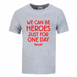 $enCountryForm.capitalKeyWord Australia - New David Bowie T Shirts Men Short Sleeve Fashion 2017 Rock Bowie WE CAN BE HEROES JUST FOR ONE DAY T Shirt DIY-0086D