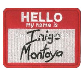 Embroidered Name Patches Australia - The Princess Bride Hello my name is Inigo Montoy patch Comics tv movie Embroidered Emblem applique iron on patch cosplay costume Embroider