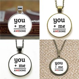 Awesome necklAces online shopping - 10pcs You plus me equals awesome Glass Photo Necklace keyring bookmark cufflink earring bracelet