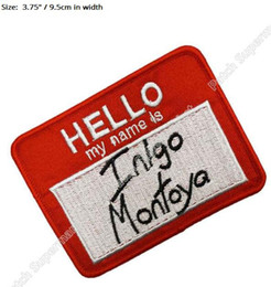 Embroidered Name Patches Australia - The Princess Bride Hello my name is Inigo Montoy patch Comics tv movie Embroidered Emblem applique iron on patch cosplay costume diy