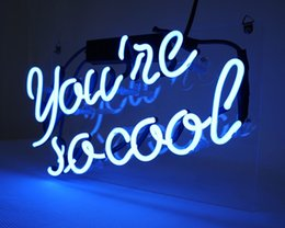 """Discount night cooling glasses Fashion New Handcraft Neon sign """"You Are So Cool """" Real Glass Tubes For Bedroom Home Display neon Lighht sign"""