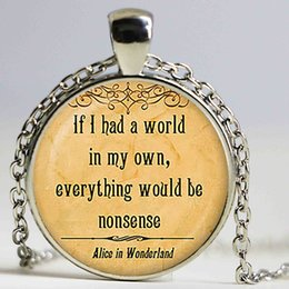 $enCountryForm.capitalKeyWord Canada - Alice in Wonderland Quote Pendant. Quote Necklace. Quote jewelry. Birthday gift Glass cobachon pendant,silver plated
